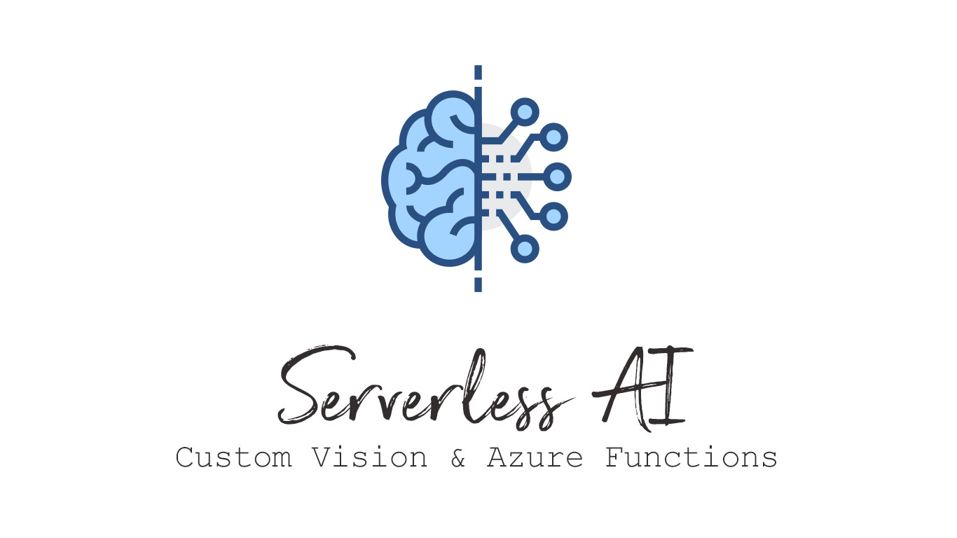 Serverless AI with Custom Vision & Azure Functions